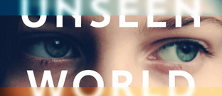 Book Review: The Unseen World by Liz Moore
